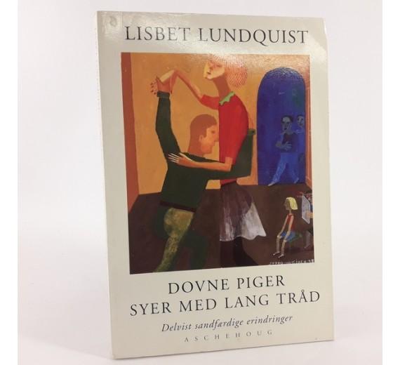 Dovne piger syer med lang tråd af Lisbet Lundquist