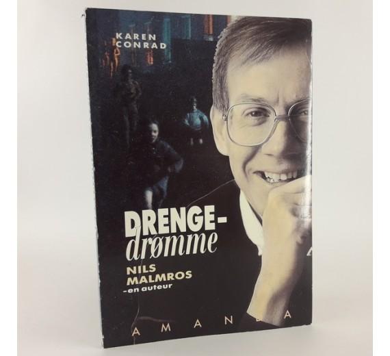 Drengedrømme Nils Malmros - en auteur skrevet af Karen Conrad