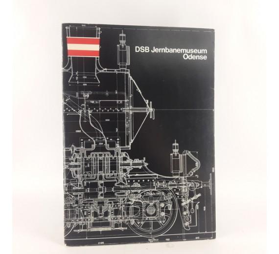 DSB Jernbanemuseum Odense, red. af W.E. Dancker-Jensen