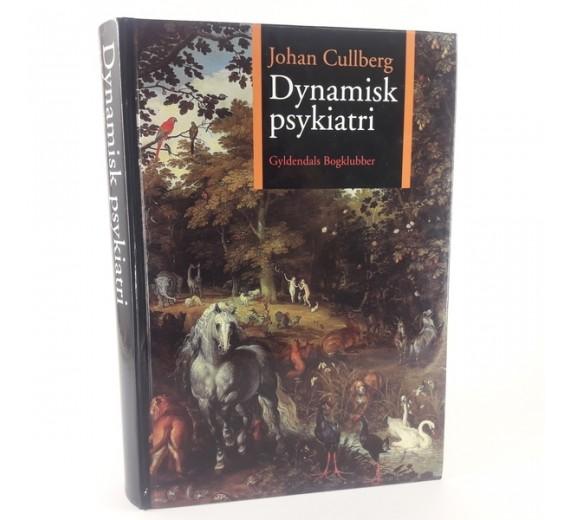 Dynamisk psykiatri af Johan Cullberg