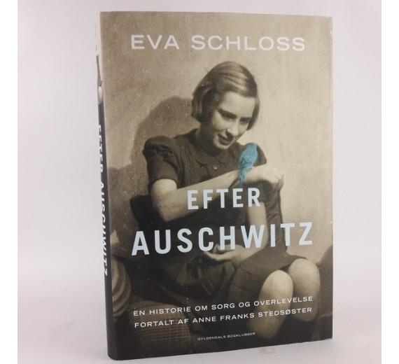 Efter Auschwitz af Eva Schloss