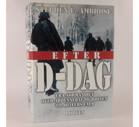 Efter D - DAG, af Stephen E. Ambrose