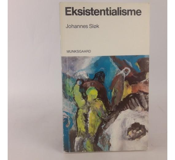 Eksistentialisme af Johannes Sløk