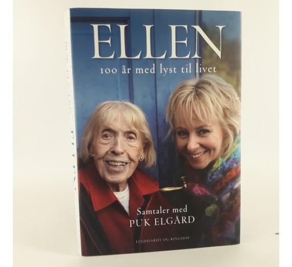 Ellen - 100 år med lyst til livet samtaler af Puk Elgaard