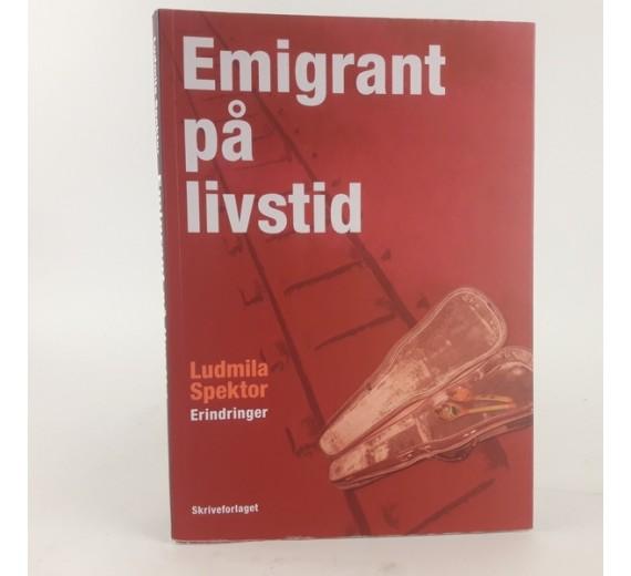 Emigrant på livstid af Ludmila spektor