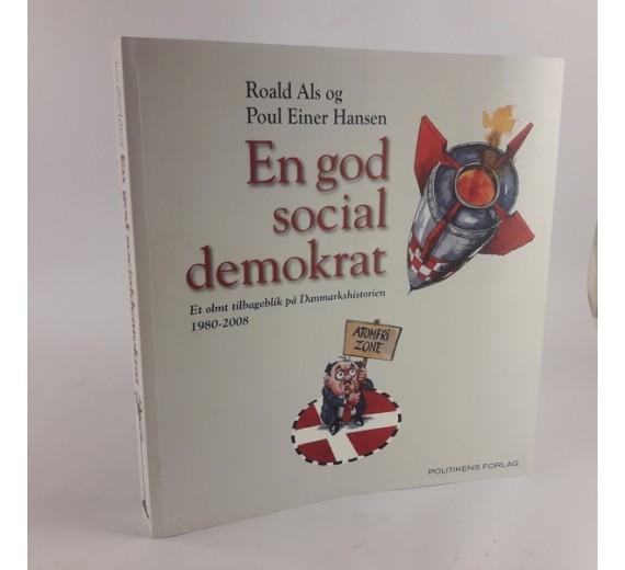 En god socialdemokrat af Roald Als og Poul Einer Hansen