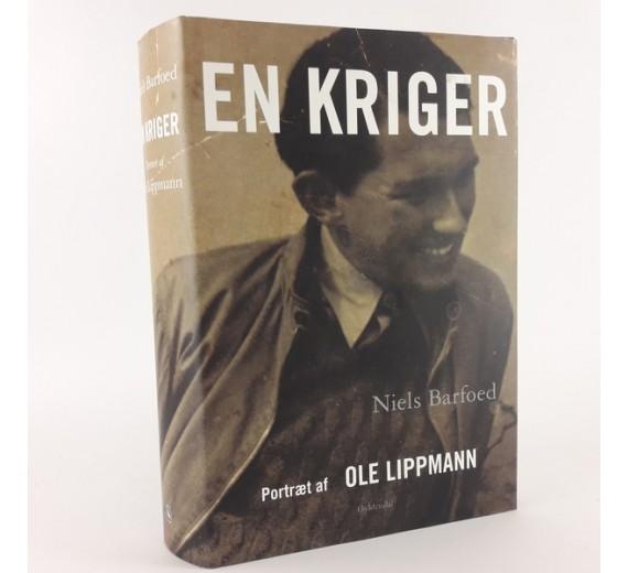'En kriger' et portræt af Ole Lippmann, skrevet af Niels Barfoed