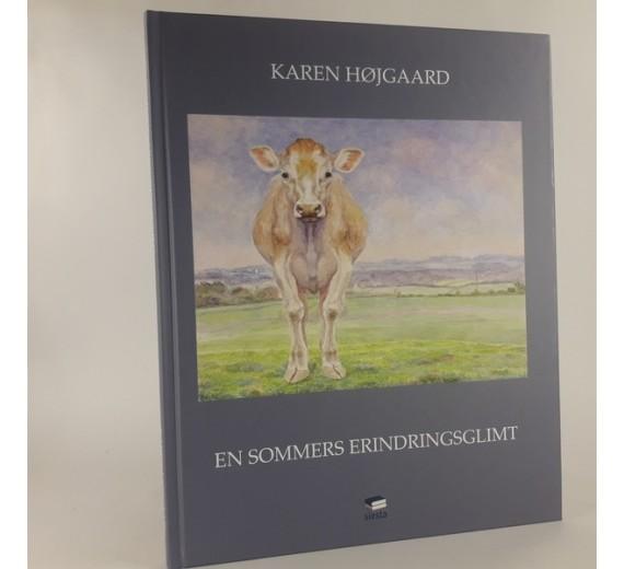 En sommers erindringsglimt af Karen Højgaard