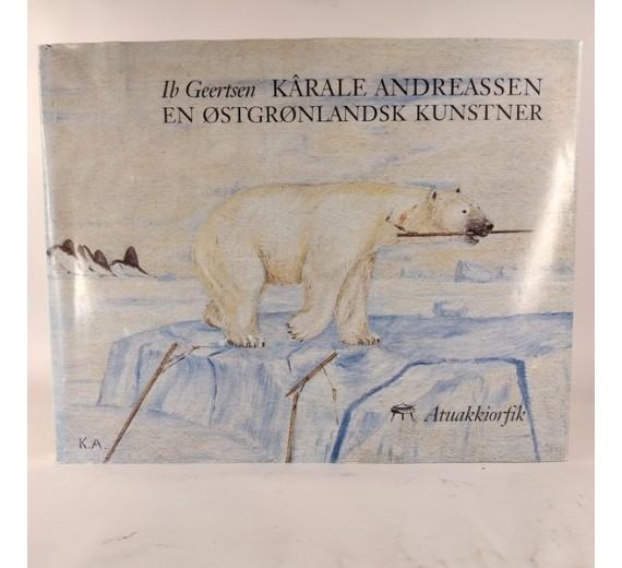 Kârale Andreassen - en østgrønlandsk kunstner af Ib Gertsen