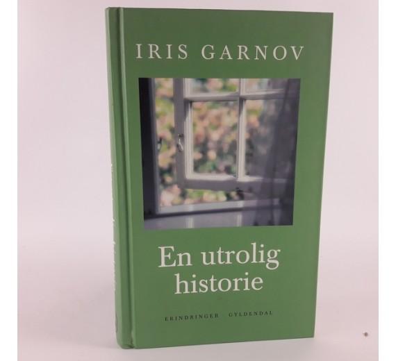 En utrolig historie - erindringer af Iris Garnov