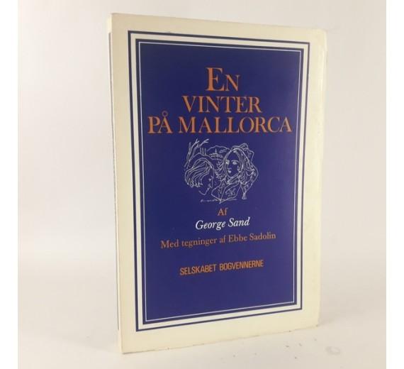 En vinter på Mallorca - 1838-1839 af George Sand