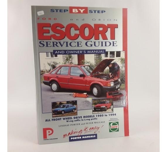 Ford Escort and Orion Service Guide and Owner's Manual (Porter manuals) af Lindsay Porter & Peter Wallage