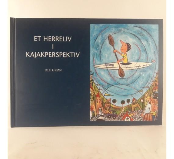 Et herreliv i kajakperspektiv af Ole Grøn