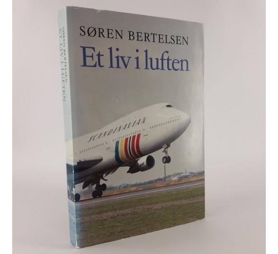 Et liv i luften skrevet af Søren Bertelsen