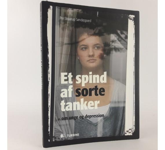 Et spind af sorte tanker - om unge og depression af Per Straarup Søndergaard