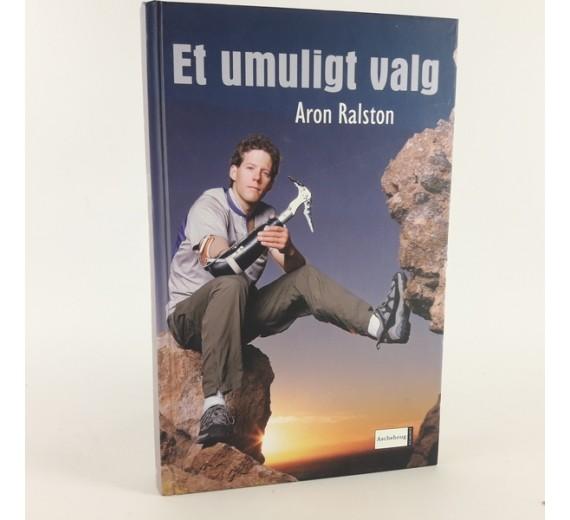 Et Umuligt Valg af Aron Ralston