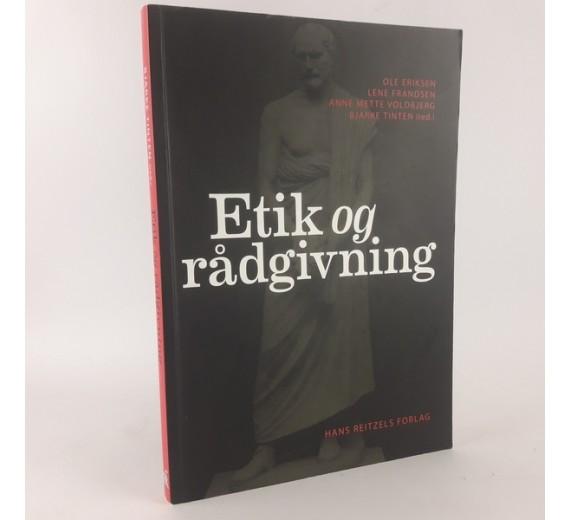Etik og rådgivning af Ole Eriksen, Lene Frandsen