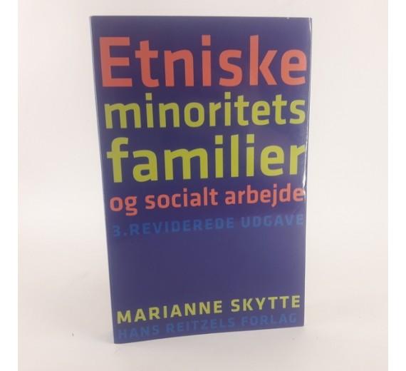 Etniske minoritets familier og socialt arbejde af Marianne Skytte
