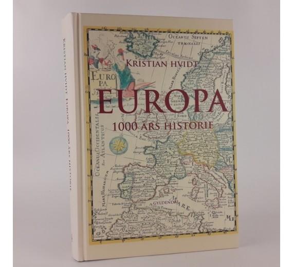 Europa - 1000 års historie af Kristian Hvidt