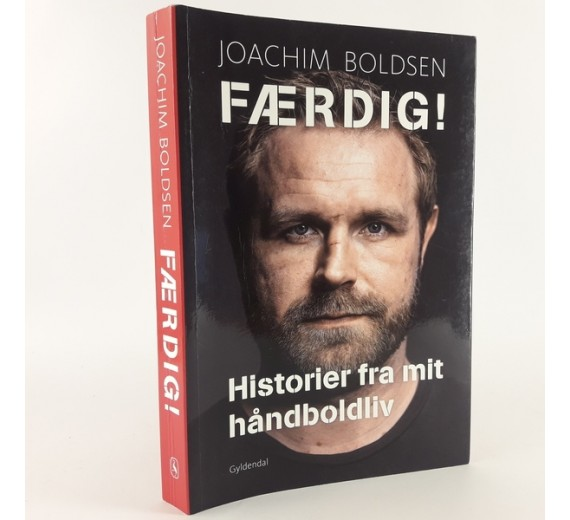 Færdig! historier fra mit håndboldliv af Joachim Boldsen.