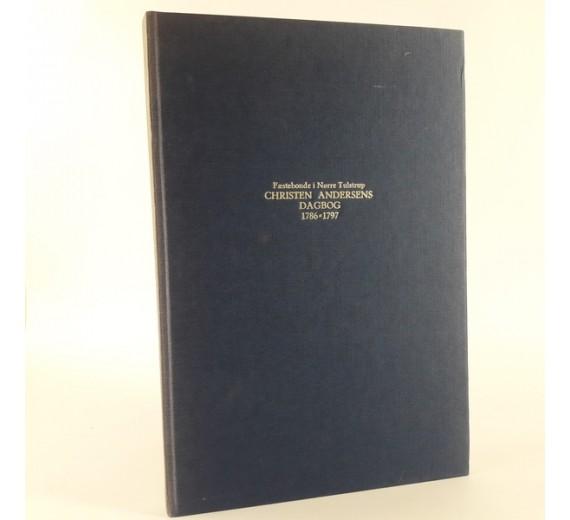 Fæstebonde i Nørre Tulstrup Christian Andersens Dagbog 1786 - 1797