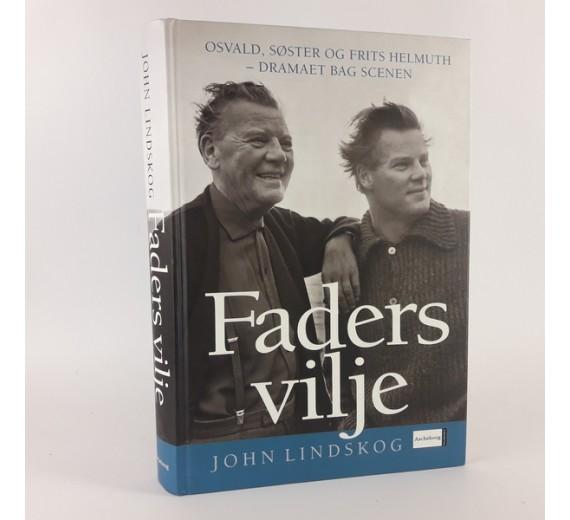 Faders vilje - Osvald, søster og Frits Helmut, af John Lindsk