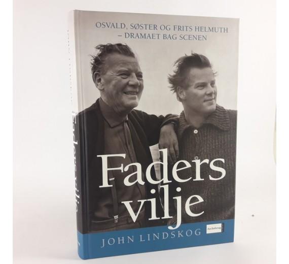 Faders vilje - Osvald, søster og Frits Helm af John Lindskog