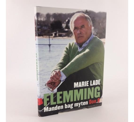 Flemming - Manden bag myten Don Ø af Marie Lade