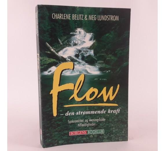 Flow - den strømmende kraft af Charlene Belitz og Meg Lundstrom.
