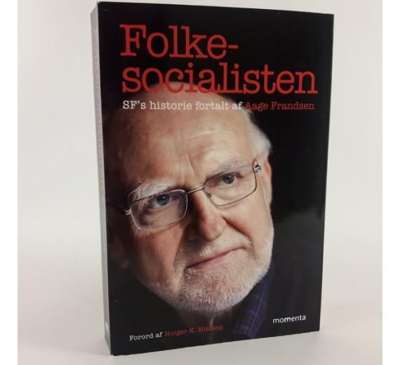 Folkesocialisten - SF's historie fortalt af Aage Frandsen