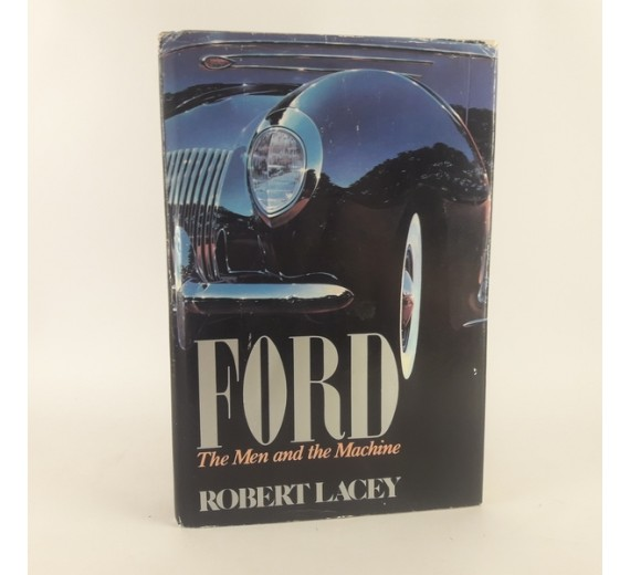 FORD - The Men and the Machine af Robert Lacey