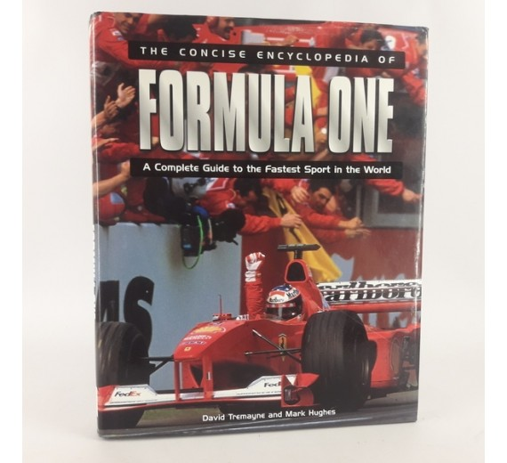 Formula One - a complete guide to the fastest sport in the world af David Tremayne og Mark Hughes