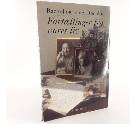 Fortællinger fra vores liv af Rachel og Israel Rachlin