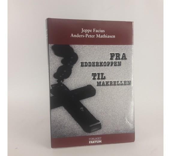 Fra Edderkoppen til Makrellen af Jeppe Facius & Anders-Peter Mathiasen