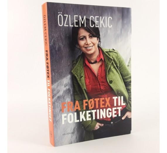 Fra Føtex til folketinget skrevet af Özlem Cekic