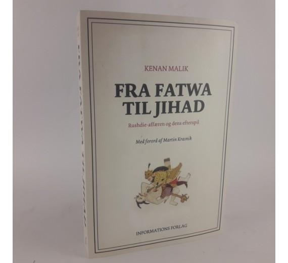 Fra fatwa til jihad af Kenan Malik