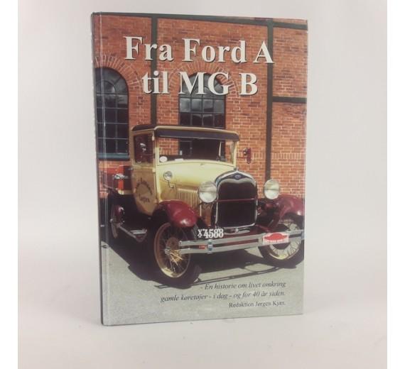 Fra Ford A til MG B af Jørgen Kjær