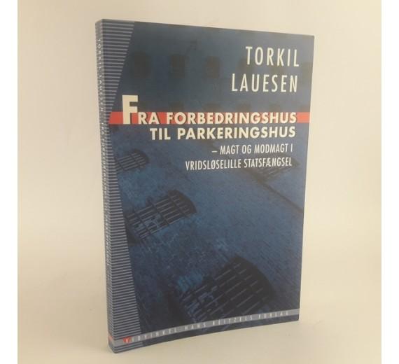 Fra forbedringshus til parkeringshus af Torkil Lauesen