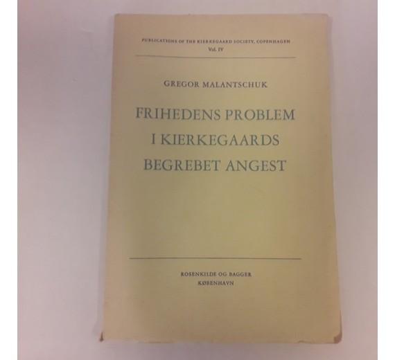 Frihedens problem i Kierkegaards Begrebet angest af Malantschuk, Gregor.