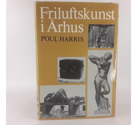 Friiluftskunst i århus af Poul Harris