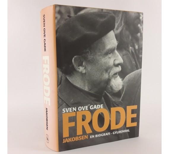 Frode Jakobsen - en biografi skrevet afSven Ove Gade