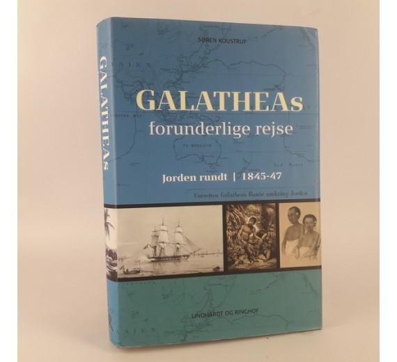 Galatheas forunderlige rejse - Jorden rundt 1845-47. Af Søren Koustrup