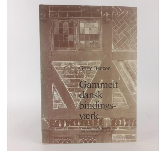 Gamle dansk bindingsværk af Gorm Benzon