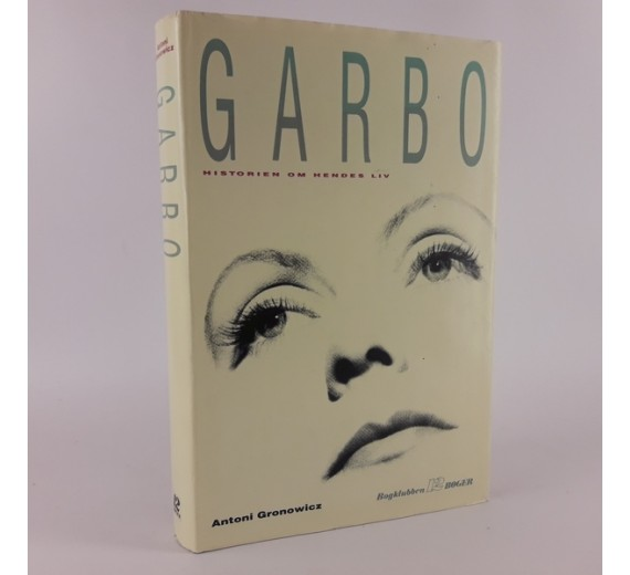 Garbo - historien om hendes liv skrevet af Antoni Gronowich