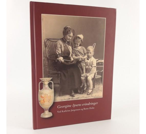 Georgine Ipsens erindringer ved Kathrine Jørgensen og Bente Holst