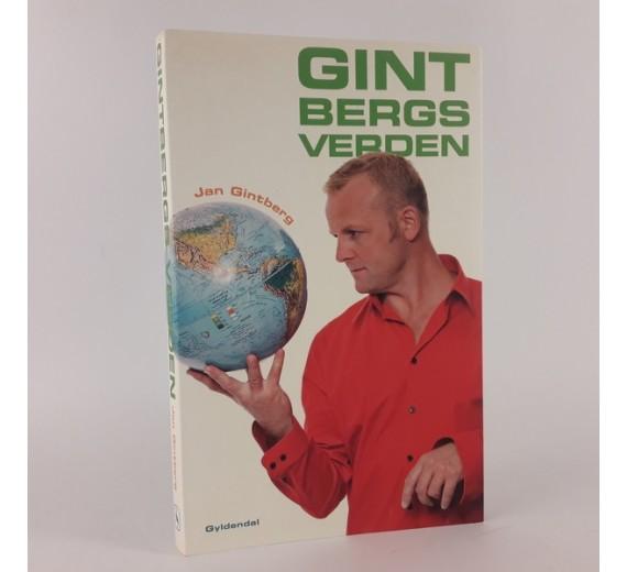 Gintbergs verden af Jan Gintberg
