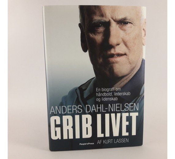 Anders Dahl-Nielsen - Grib Livet af Kurt Lassen