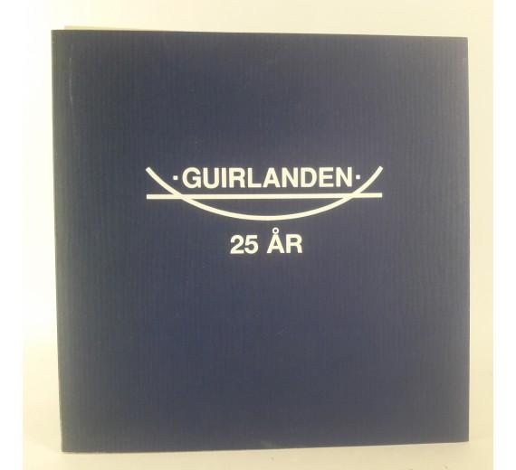 Guirlanden 25 år