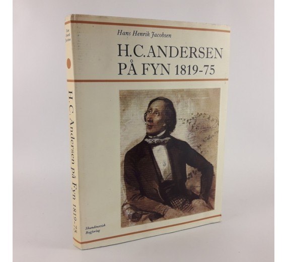 H.C. Andersen på Fyn 1819-75 af Hans Henrik Jacobsen