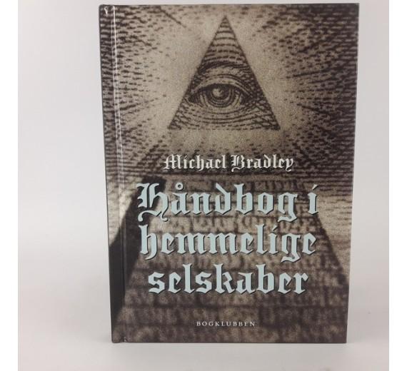 Håndbog i hemmelige selskaber af Michael Bradley
